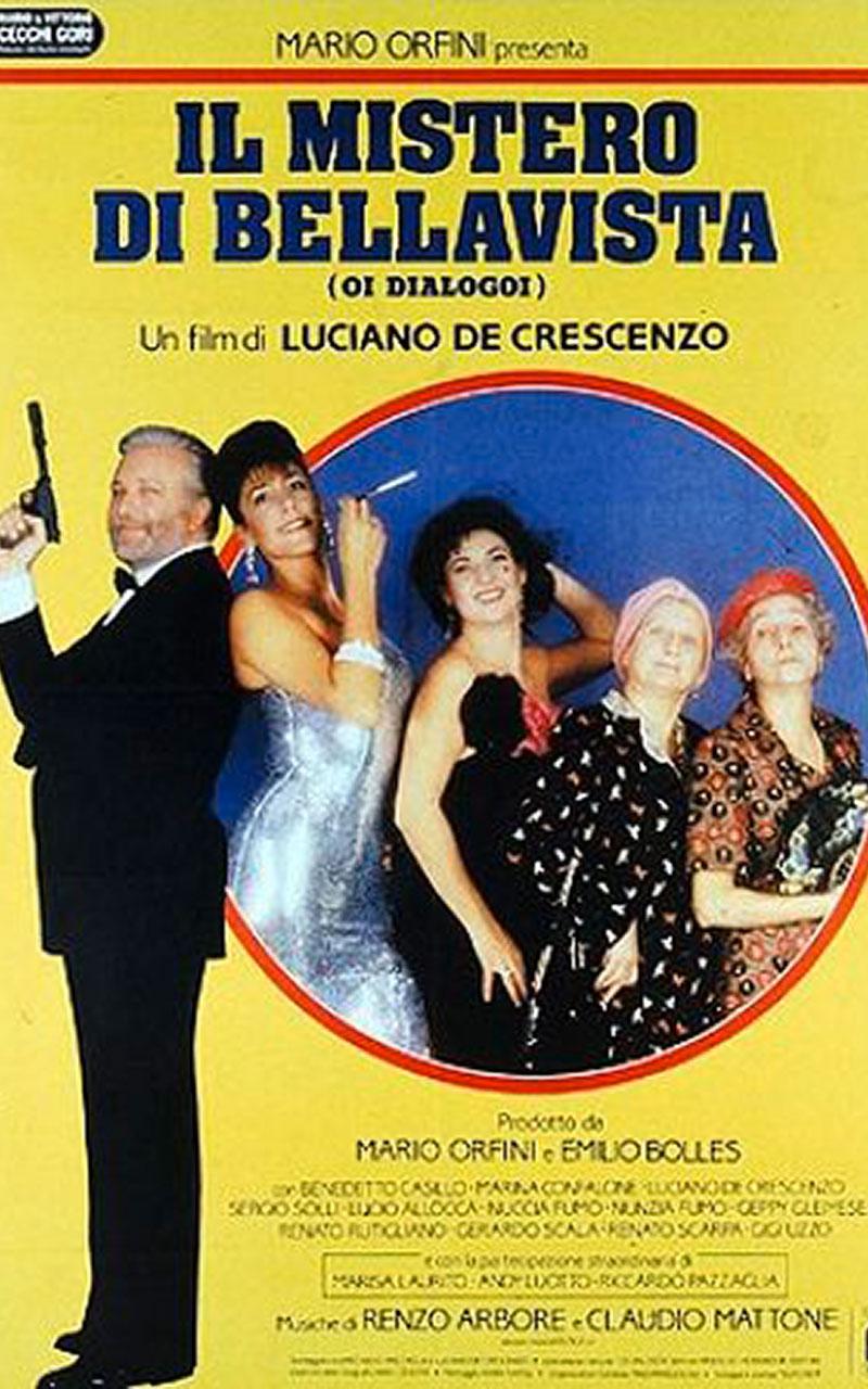 Il mistero di Bellavista è un film scritto, diretto e interpretato da Luciano De Crescenzo