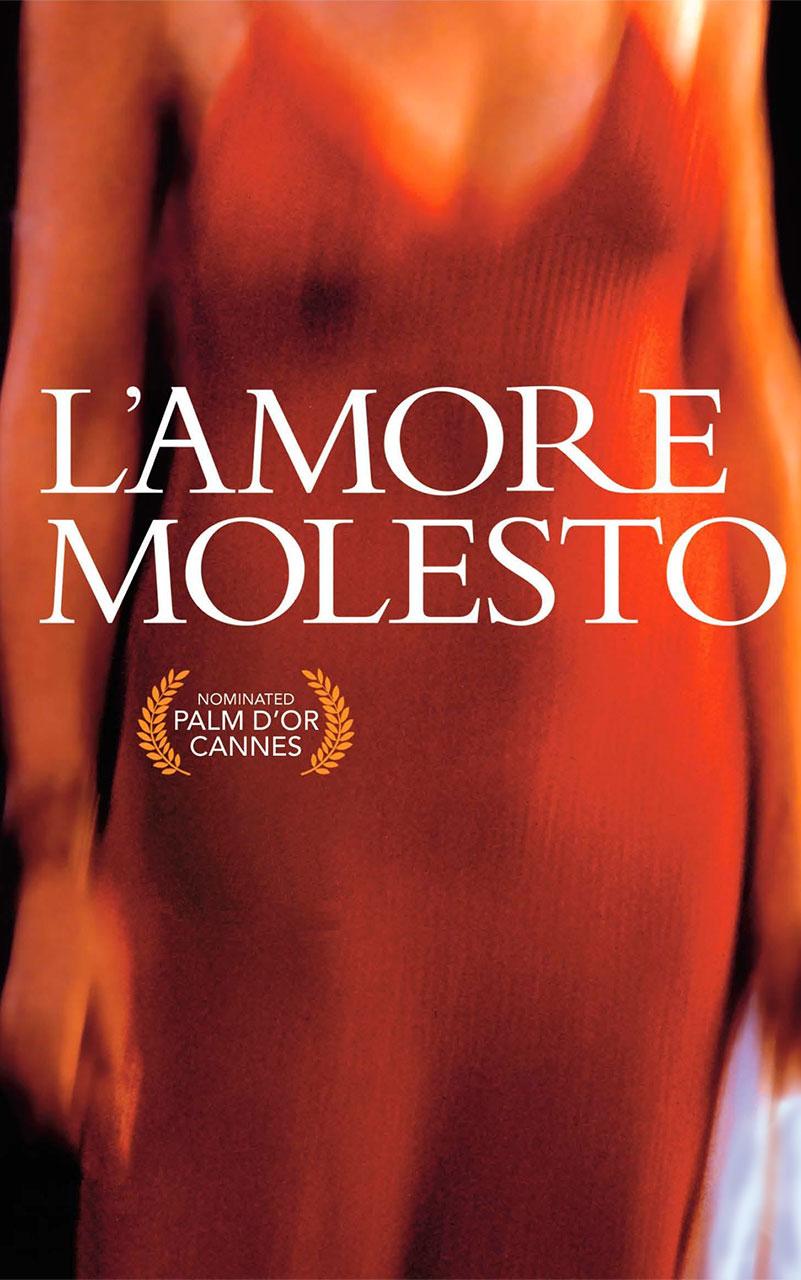 Locandina del film L'amore molesto del regista Mario Martone