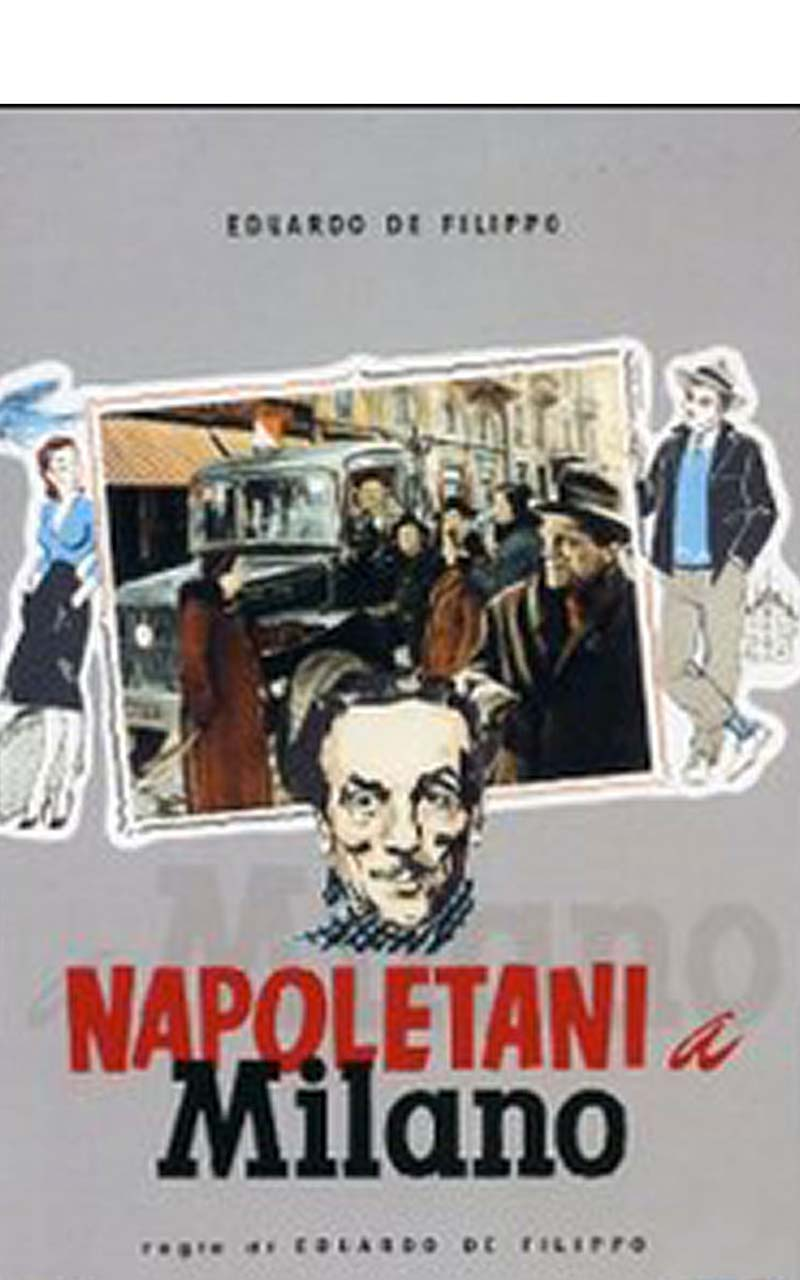 Napoletani a Milano è un film diretto e interpretato da Eduardo De Filippo