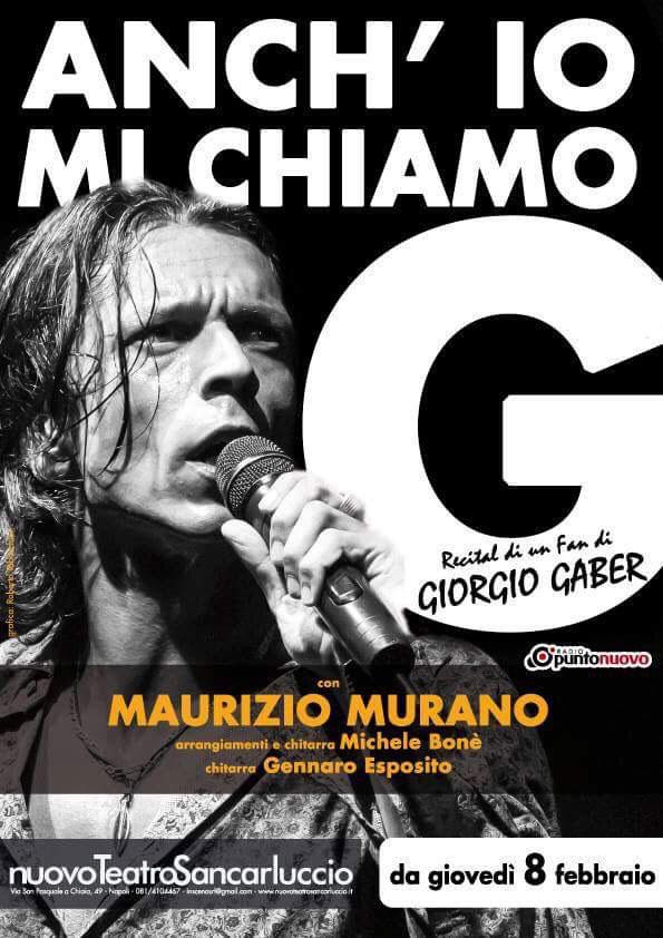 Anch'io mi chiamo G è un omaggio di un fan, attore e cantante, al Teatro Canzone di Giorgio Gaber
