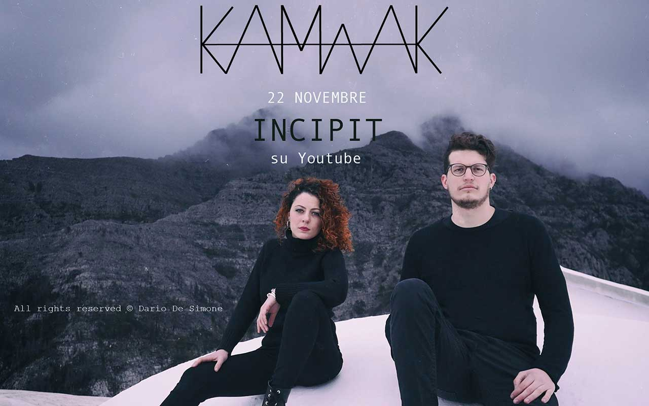 INCIPIT del duo napoletano electro-pop KamAak