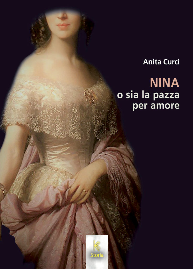 Nina o sia la pazza per amore. Kairós edizioni